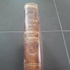 Libros antiguos: ANALES DE LA CONSTRUCCIÓN Y DE LA INDUSTRIA. AÑO 1880. DECENAS DE GRABADOS A COLOR DE OBRAS PUBLICAS. Lote 194362901