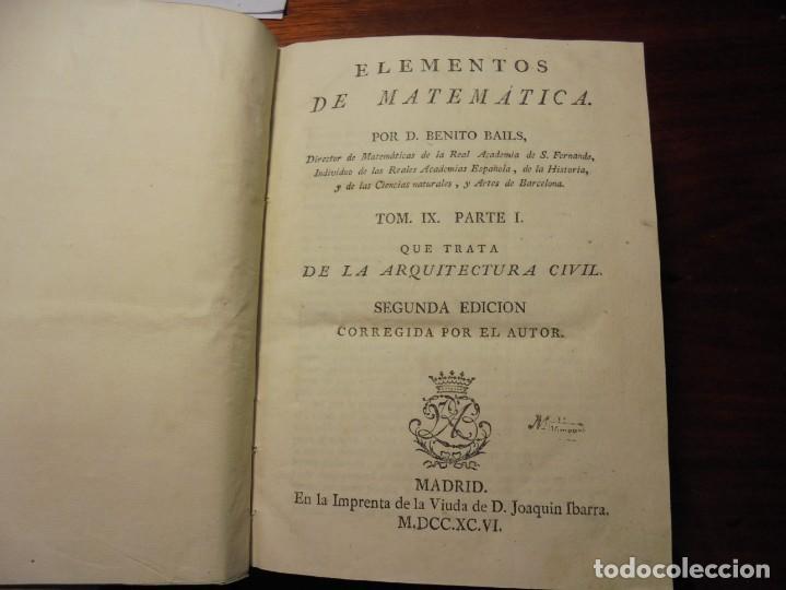 Libros antiguos: ARQUITECTURA CIVIL. BAILS. 1796. 64 GRABADOS - Foto 3 - 194507628