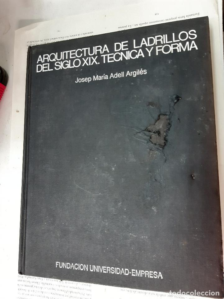 ARQUITECTURA DE LABRILLOS DEL SIGLO XIX. TECNICA Y FORMA JOSEP MARIA ASELL ARGILES (Libros Antiguos, Raros y Curiosos - Bellas artes, ocio y coleccion - Arquitectura)