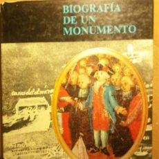 Libros antiguos: BIOGRAFÍA DE UN MONUMENTO, ARQ. EUGENIO PÉREZ MONTÁS. Lote 194968885