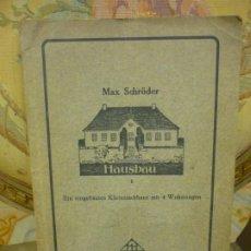 Libros antiguos: AUSBAU I: EIN EINGEBAUTES KLEINSTADTHAUS MIT 4 WOHNUNGEN, DE MAX SCHÖDER. MUY ILUSTRADO.. Lote 195051475