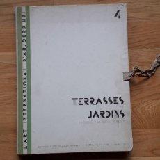 Libros antiguos: TERRASSES ET JARDINS, PAR ANDRÉ LURCAT,. Lote 195317161