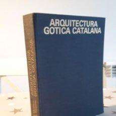Libros antiguos: LIBRO ARQUITECTURA GÓTICA CATALANA A. CIRICI. Lote 195335883