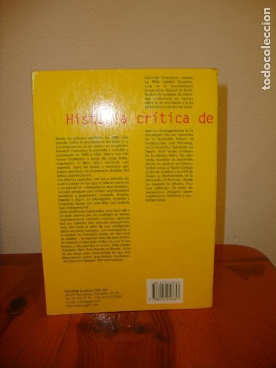 Libros antiguos: HISTORIA CRÍTICA DE LA ARQUITECTURA MODERNA - KENNETH FRAMPTON - GUSTAVO GILI, MUY BUEN ESTADO - Foto 3 - 195362490