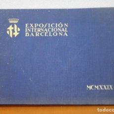 Libros antiguos: EXPOSICIÓN INTERNACIONAL BARCELONA MCMXXIX + EL PUEBLO ESPAÑOL. CATÁLOGO 96 HUECOGRABADOS. Lote 195484716