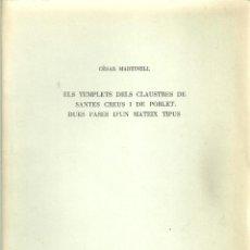 Libros antiguos: 3477.-TEMPLETS DELS CLAUSTRES DE SANTES CREUS I POBLET DUES FASES D`UN MATEIX TIPUS-CESAR MARTINELL . Lote 195689862