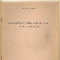 Libros antiguos: 3477.-LES MONASTÈRES CISTERCIENS DE POBLET ET SANTES CREUS-CESAR MARTINELL ARQUITECTE - PARIS 1959. Lote 195690538