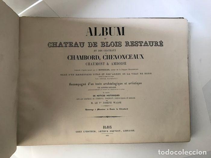 ALBUM DU CHATEAU DE BLOIS RESTAURÉ...1851 (Libros Antiguos, Raros y Curiosos - Bellas artes, ocio y coleccion - Arquitectura)