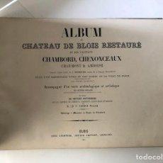 Libros antiguos: ALBUM DU CHATEAU DE BLOIS RESTAURÉ...1851. Lote 195996260