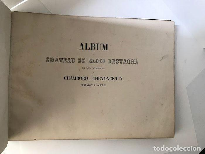 Libros antiguos: Album du chateau de Blois restauré...1851 - Foto 3 - 195996260