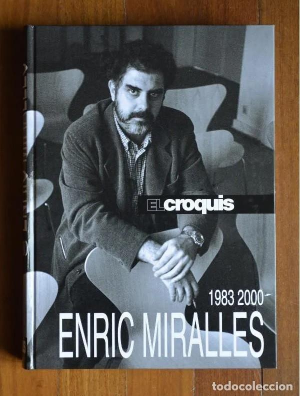 ENRIC MIRALLES 1983 - 2000 EL CROQUIS (Libros Antiguos, Raros y Curiosos - Bellas artes, ocio y coleccion - Arquitectura)