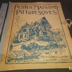 Libros antiguos: ANTIGUA CARPETA CON LAMINAS - PETITES MAISONS PITTORESQUES , LEER DESCRIPCION. Lote 262238390