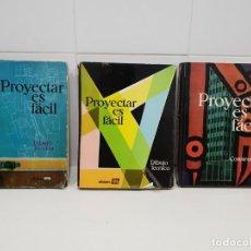 Libros antiguos: PROYECTAR ES FACIL 3 TOMOS DIBUJO TÉCNICO Y CONSTRUCCIÓN. Lote 197590156
