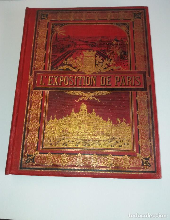 ESPECTACULAR EXPOSICION UNIVERSAL PARIS 1900 MONUMENTAL LIBRO 37 CM (Libros Antiguos, Raros y Curiosos - Bellas artes, ocio y coleccion - Arquitectura)