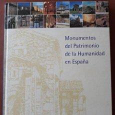 Libros antiguos: MONUMENTOS DEL PATRIMONIO DE LA HUMANIDAD EN ESPAÑA. Lote 198339666