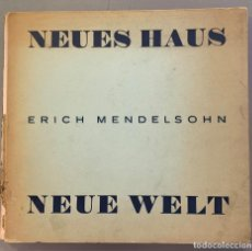 Libros antiguos: ERICH MENDELSOHN. NEUES HAUS NEUE WELT. PRÓLOGO AMADEE OZENFANT. 1932. Lote 198296743