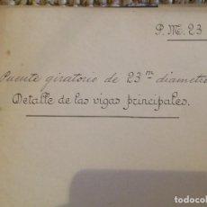 Libros antiguos: PUENTE GIRATORIO 1906. Lote 198778676