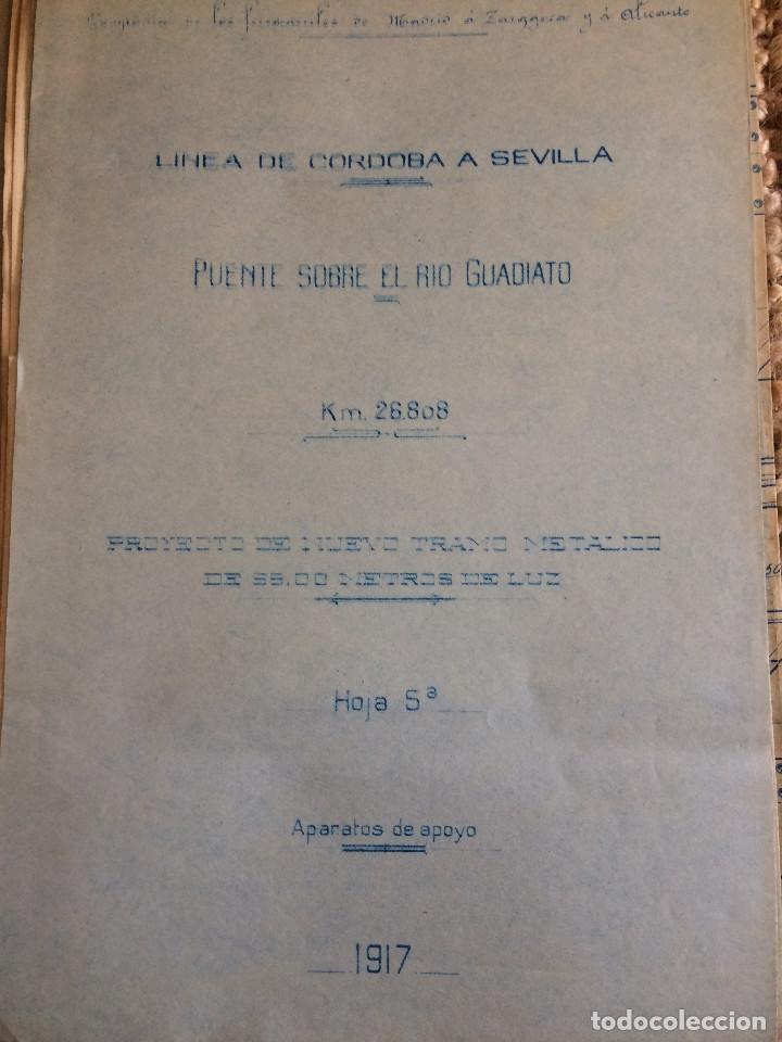 LINEA CORDOBA SEVILLA (PUENTE SOBRE RIO GUADIATO 1917) PROYECTO ORIGINAL COMPLETO (Libros Antiguos, Raros y Curiosos - Bellas artes, ocio y coleccion - Arquitectura)