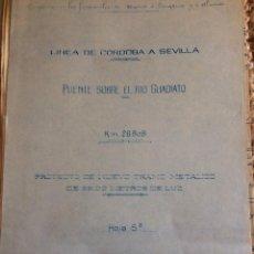 Libros antiguos: LINEA CORDOBA SEVILLA (PUENTE SOBRE RIO GUADIATO 1917) PROYECTO ORIGINAL COMPLETO. Lote 199102475