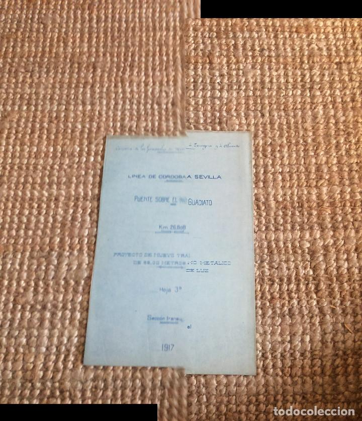 Libros antiguos: LINEA CORDOBA SEVILLA (PUENTE SOBRE RIO GUADIATO 1917) PROYECTO ORIGINAL COMPLETO - Foto 3 - 199102475