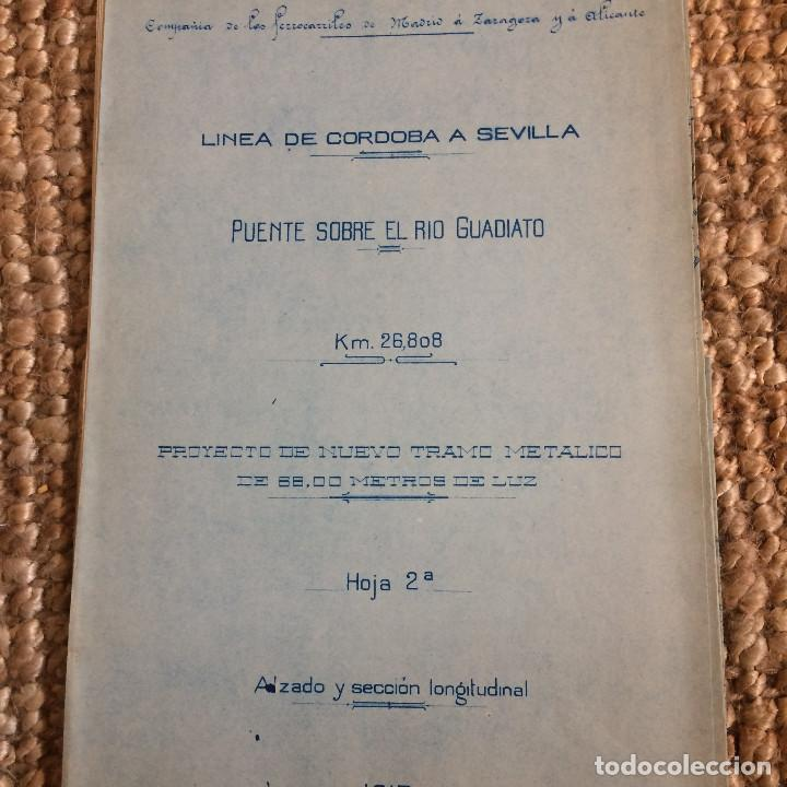 Libros antiguos: LINEA CORDOBA SEVILLA (PUENTE SOBRE RIO GUADIATO 1917) PROYECTO ORIGINAL COMPLETO - Foto 6 - 199102475