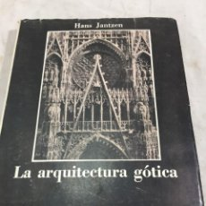 Libros antiguos: LA ARQUITECTURA GOTICA HANS JANTZEN 1959 NUEVA VISIÓN BUENOS AIRES 1ª ED. CASTELLANO. Lote 201790311
