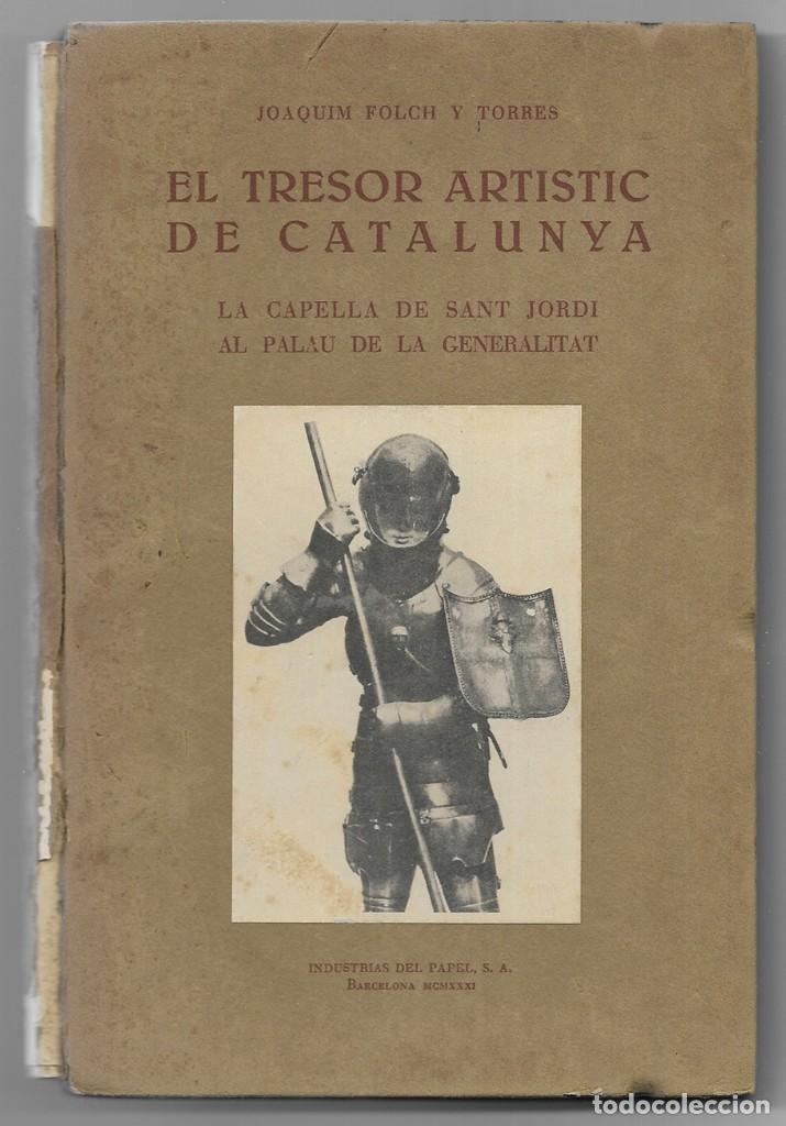 Tresor Artistic De Catalunya El La Capella D Comprar Libros Antiguos De Arquitectura En Todocoleccion 201998408