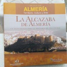 Livres anciens: LA ALCAZABA DE ALMERÍA UN MONUMENTO PARA LA HISTORIA PRIMERA EDICIÓN CARA BARRIONUEVO LORENZO. Lote 202677876