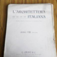Libros antiguos: L´ARQ¡CHITETTURA ITALIANA // ANNO VII 1912 – 1913 // C. CRUDI & C. // TORINO. Lote 204454743