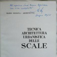 Libros antiguos: TECNICA, ARCHITETTURA, URBANISTICA DELLE SCALE..MARIO MESSINA, (ARCHITETTO).VALLECCHI ED., FIRENZE.. Lote 204332397