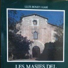 Libros antiguos: LES MASIES DEL MARESME, LLUÍS BONET I GARÍ. LIBRO DE GRAN FORMATO MUY ILUSTRADO. Lote 205037502