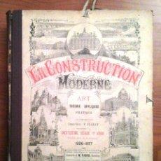 Libros antiguos: LA CONSTRUCTION MODERNE. ART, THEORIE APPLIQUÈE, PRATIQUE. PLANCHAS. Lote 205470720
