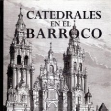 Libros antiguos: CATEDRALES EN EL BARROCO.- MARIA DEL PILAR DIAZ MUÑOZ.. Lote 205550050