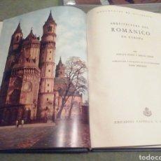 Libros antiguos: ARQUITECTURA DEL ROMÁNICO EN EUROPA. HARALD BUSCH Y BERND LOHSE. 1965. Lote 205701248