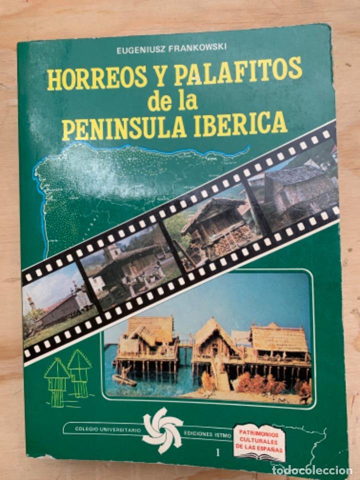 HÓRREOS Y PALAFITOS DE LA PENÍNSULA IBÉRICA, (Libros Antiguos, Raros y Curiosos - Bellas artes, ocio y coleccion - Arquitectura)
