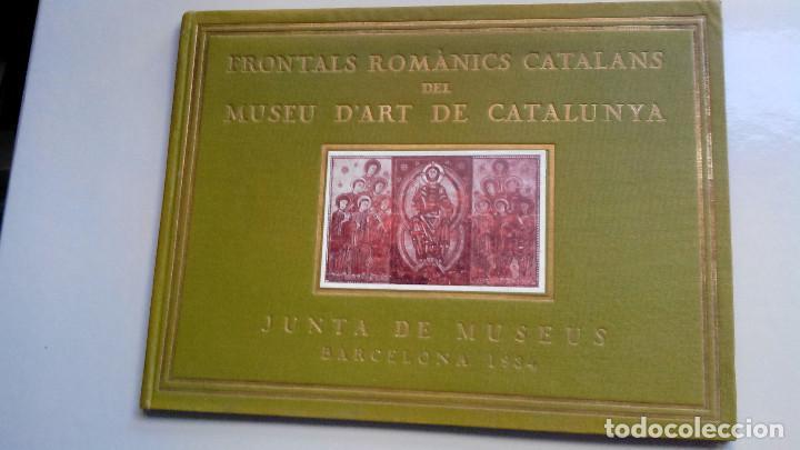 FRONTALS ROMANICS CATALANS DEL MUSEU D`ART DE CATALUNYA, 14 LAMINAS 1934 (Libros Antiguos, Raros y Curiosos - Bellas artes, ocio y coleccion - Arquitectura)