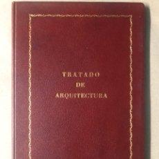 Libros antiguos: TRATADO DE ARQUITECTURA. JUAN DE ARFE Y VILLAFAÑE. EDITADO EN 1806. LIBRO TERCERO DE LA VARIA COMENS. Lote 208069382