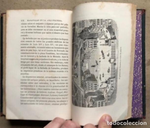 Libros antiguos: LAS MARAVILLAS DE LA ARQUITECTURA. ANDRÉ LEFÈVRE. LIBRERIA DE L. HACHETTE 1867. - Foto 10 - 209172858