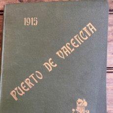 Libros antiguos: LIBRO DEL MEMORIAS DEL PUERTO DE VALENCIA. Lote 210388306
