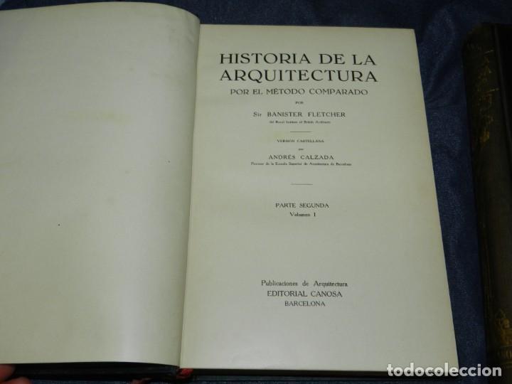 Libros antiguos: (MF) FLETCHER - CALZADA - HISTORIA DE LA ARQUITECTURA POR UN METODO COMPRADO, 3 VOLS, 1928 - Foto 4 - 210830774