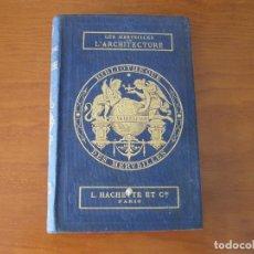 Libros antiguos: LES MERVEILLES DE L'ARCHITECTURE, 1867. ANDRÉ LEFÉVRE. 50 GRABADOS. Lote 211697343