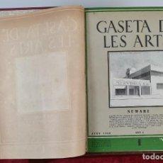 Libros antiguos: GASETA DE LES ARTS. VVAA. JOAQUIM FOLCH I TORRES. 14 FASCICULOS. AÑO 1 Y 2. 1928.. Lote 212603478