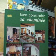 Libros antiguos: BIEN CONSTRUIRE SA CHEMINÉE, CH. MASSIN. EN FRANCÉS. ART-822. Lote 212711106