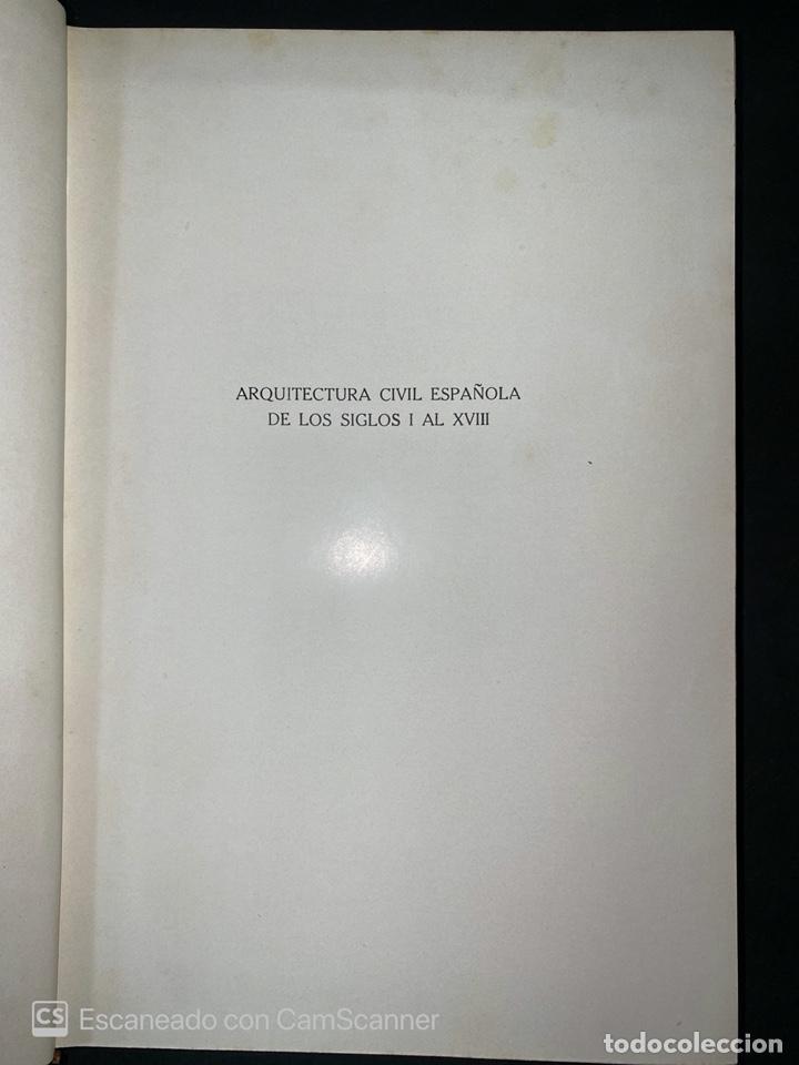 Libros antiguos: ARQUITECTURA CIVIL ESPAÑOLA.DE LOS SIGLOS I AL XVIII.TOMO II.VICENTE LAMPEREZ. MADRID, 1922. CALLEJA - Foto 3 - 212764208