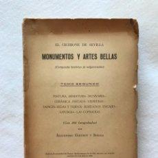 Libros antiguos: MONUMENTOS Y ARTES BELLAS. EL CICERONE DE SEVILLA. GUICHOT Y SIERRA. AYUNTAMIENTO SEVILLA. TOMO II. Lote 214007537