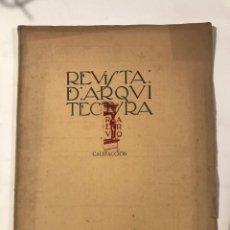 Libros antiguos: REVISTA DE ARQUITECTURA AÑO 1 NUM 6, 1918 CALEFACCION . CHIMENEAS, HOGARES, BRASEROS. Lote 214172501