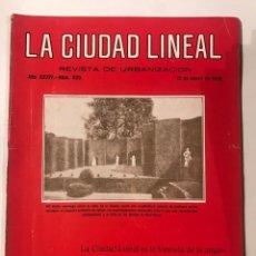 Libros antiguos: LA CIUDAD LINEAL 10 DE ENERO 1930 . NUM 820 REVISTA DE URBANIZACION RAFAEL MARQUINA,RIVAS MOREN0. Lote 214190076