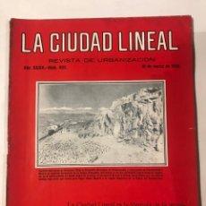 Libros antiguos: LA CIUDAD LINEAL 10 DE MARZO 1930 . NUM 822 REVISTA DE URBANIZACION RAFAEL MARQUINA,RIVAS MOREN0. Lote 214190371