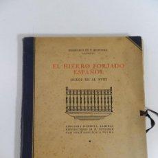 Libros antiguos: EL HIERRO FORJADO ESPAÑOL SIGLOS XII AL XVIII FRANCISCO DE P QUINTANA.1928 - COMPLETO LAS 80 LÁMINAS. Lote 214645091