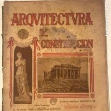 Libros antiguos: ARQUITECTURA Y CONSTRUCCION NUM 180 JULIO 1907 D. MANUEL VEGA Y MARCH. MODERNISMO. Lote 215733405
